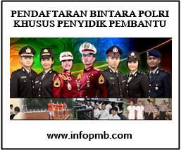 Pendaftaran Bintara Polisi Republik Indonesia Khusus Penyidik Pembantu  Pendaftaran Bintara Polisi Republik Indonesia Khusus Penyidik Pembantu 2019-2020