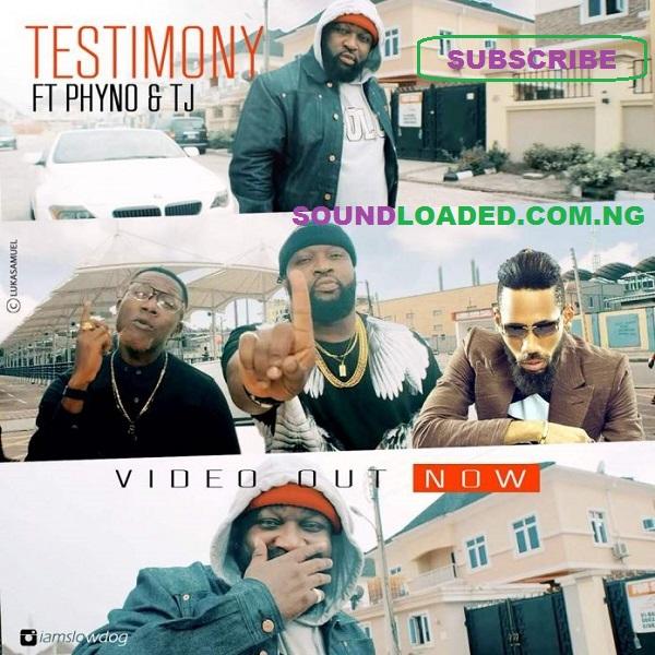 VIDEO: Slowdog – Testimony (Remix) ft Phyno & TJ