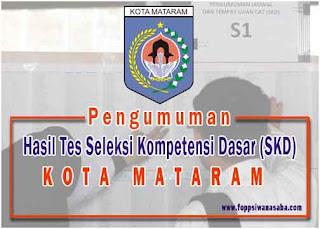 Hasil Tes Seleksi Kompetensi Dasar (SKD) Kota Mataram