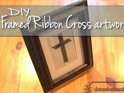 DIY framed ribbon Cross project