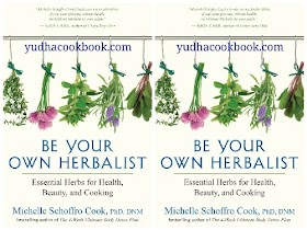 BE YOUR OWN HERBALIST : Essential Herbs for Health, Beauty, and Cooking