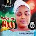 Music: Baba Mi Mode - Lady Evang Oluwabukola Fadumiye [Omojesu]