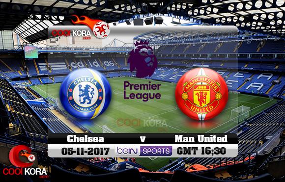 مشاهدة مباراة تشيلسي ومانشستر يونايتد اليوم 5-11-2017 في الدوري الإنجليزي