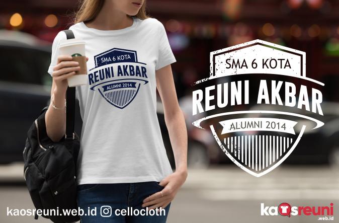 Kaos Reuni Akbar Sekolah SMA 6 Kota Alumni 2014 - Kaos Reuni Online