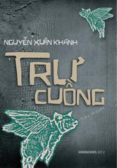 Trư Cuồng - Nguyễn Xuân Khánh