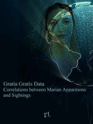 Gratia Gratis Data: Correlations between Apparitions and Sightings Cover
