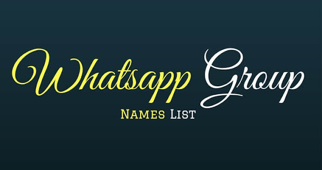 Best Funny Cool Whatsapp Group Names List 2017
