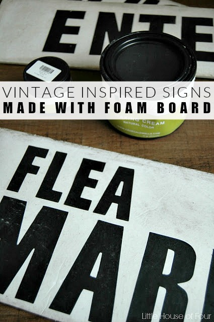 Easy vintage inspired foam board signs