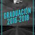 GRADUACIÓN PROMOCIONES 2016-1018