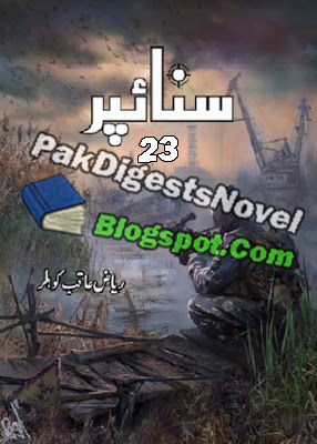 Sniper Episode 23 Novel By Riaz Aqib Kohler