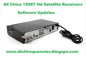 Dish Frequencies: All China 1506T Hd Satellite Receivers Software