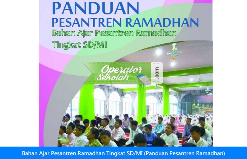 Bahan Ajar Pesantren Ramadhan Tingkat SD/MI (Panduan Pesantren Ramadhan)