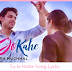 Tu Jo Kahe Song Lyrics (Yasser Desai - Palash Muchhal)