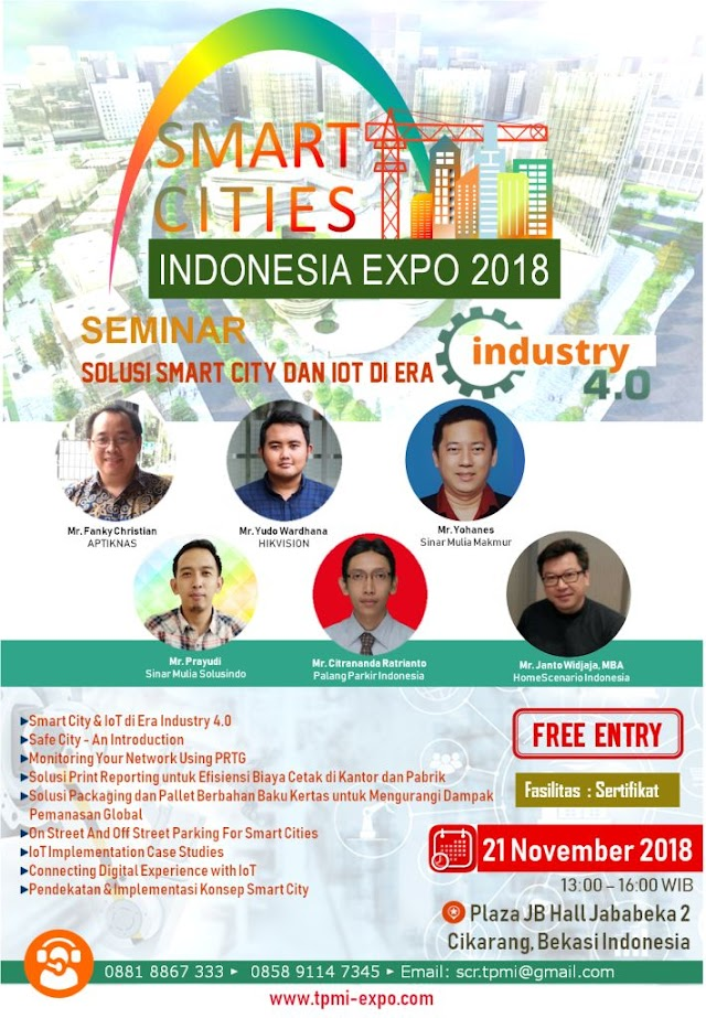 Seminar Solusi Smart City & IoT di era Industri 4.0 - 21 Nov 2018