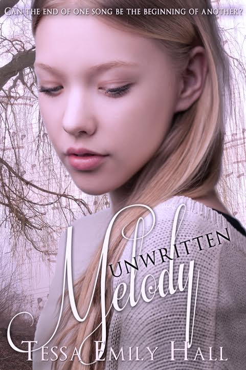 Unwritten Melody by Tessa Emily Hall