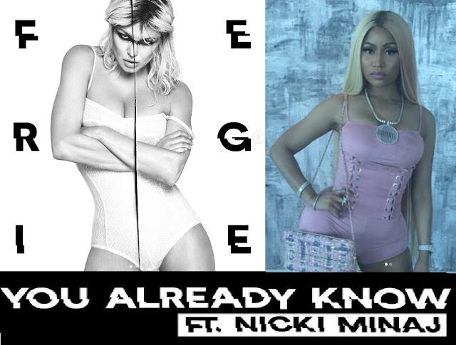 Fergie releases new single 'You Already Know' ft Nicki Minaj