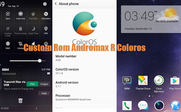 Download Custom Rom Andromax R I46D1G ColorOS Oppo Neo 7