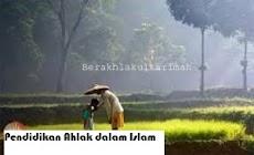 Konsep Pendidikan Akhlak Dalam Islam