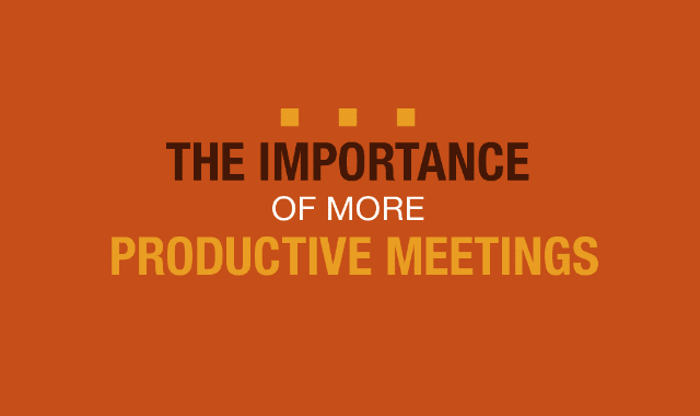 The Importance Of More Productive Meetings