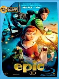 Epic El reino secreto (2013) HD [1080p] Latino [GoogleDrive] rijoHD