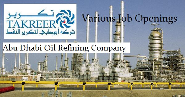 Abu Dhabi Oil Refining Company (TAKREER) Job Openings