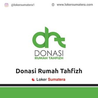 Lowongan Kerja Pekanbaru, Donasi Rumah Tahfizh Juni 2021
