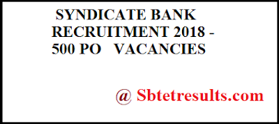 SYNDICATE BANK RECRUITMENT 2018,PO VACANCIES,BANK RECRUITMENT, bank vacancies,bank post,po posts