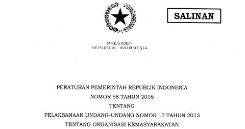 PP Nomor 58 Tahun 2016, Peraturan Terbaru Tentang Ormas