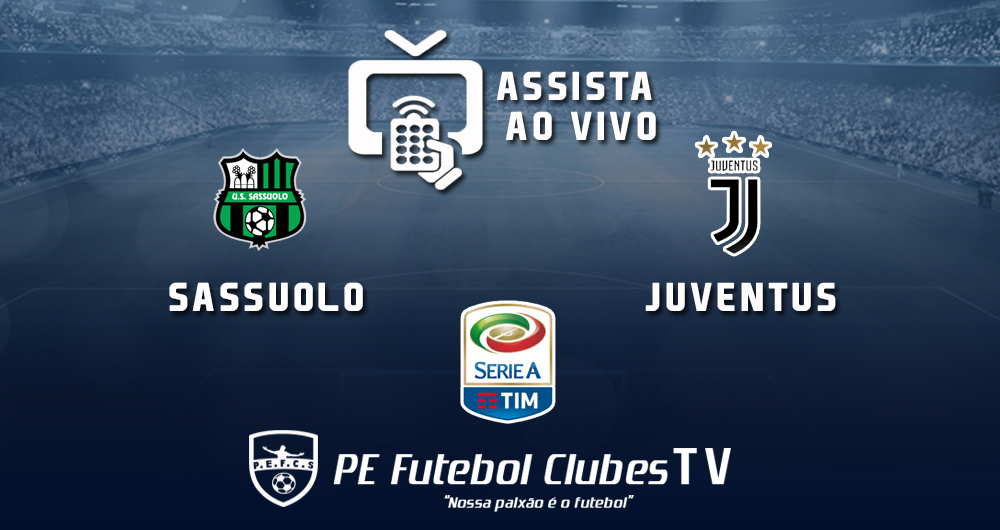 a656054cad 📺 TV ON-LINE  Assista Sassuolo x Juventus ao vivo  Serie A ITA ...