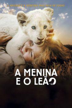 A Menina e o Leão Torrent - BluRay 720p/1080p Dual Áudio