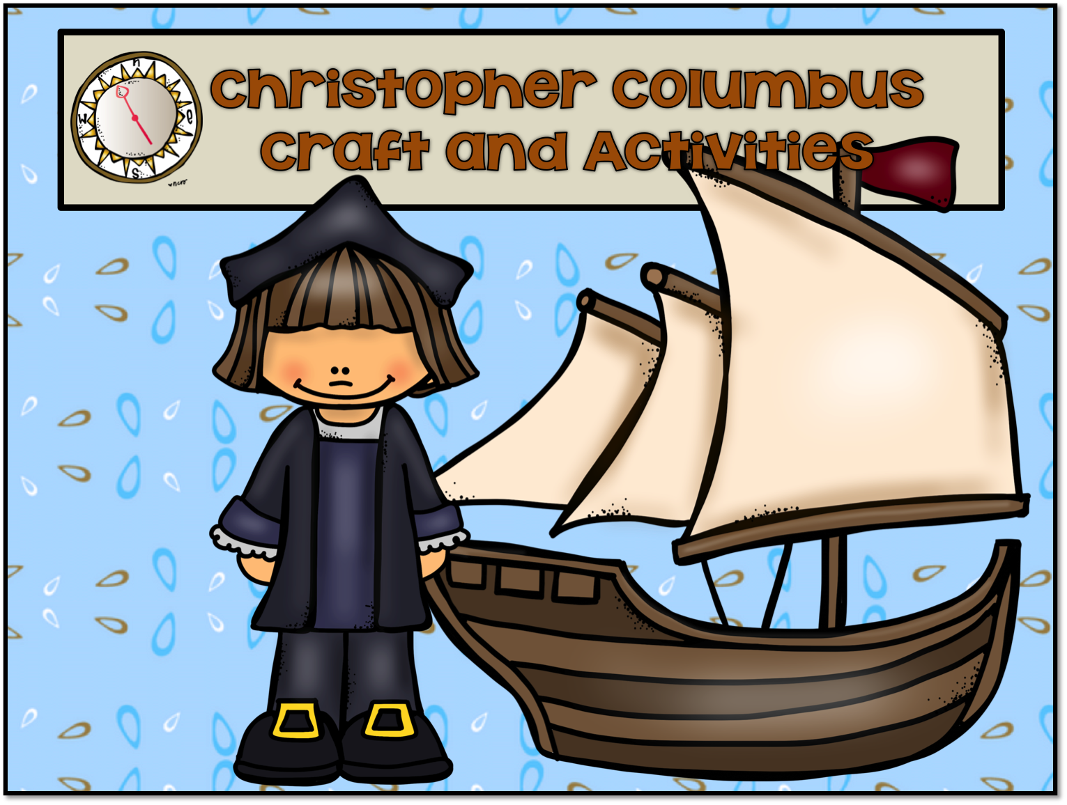 1st Grade Hip Hip Hooray Christopher Columbus Who Was He
