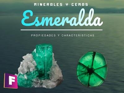 Esmeralda - Propiedades y Caracteristicas