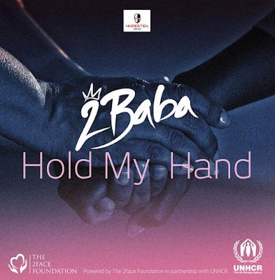 2Baba – Hold My Hand