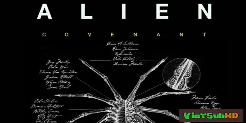 Phim Khế Ước Quái Vật Ngoài Hành Tinh VietSub HD | Alien: Covenant 2017