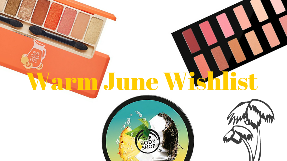 My Super warm June Wishlist