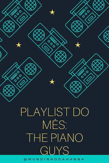 Playlist do Mês