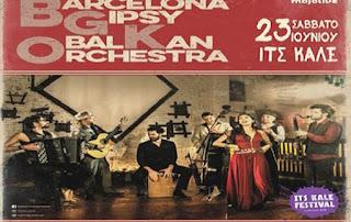 Το Its Kale Festival παρουσιάζει για πρώτη φορά στα Ιωάννινα τους Barcelona Gipsy Balkan Orchestra