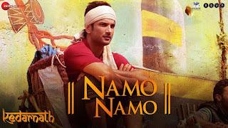 Namo Namo Lyrics | Kedarnath | Amit Trivedi | Amitabh Bhattacharya