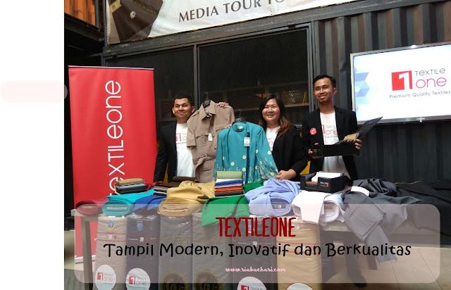 Textileone, Tampil Modern Inovatif dan Berkualitas