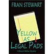 Review - Yellow as Legal Pads by Fran Stewart