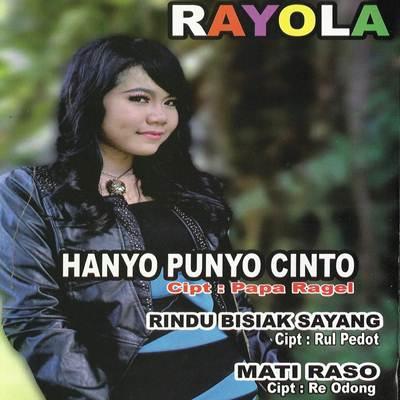 Download Lagu Rayola Hanyo Punyo Cinto Full Album