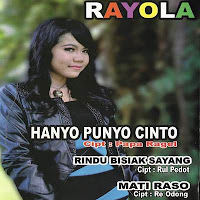 Rayola - Cinto Palapeh Tanyo (Full Album)
