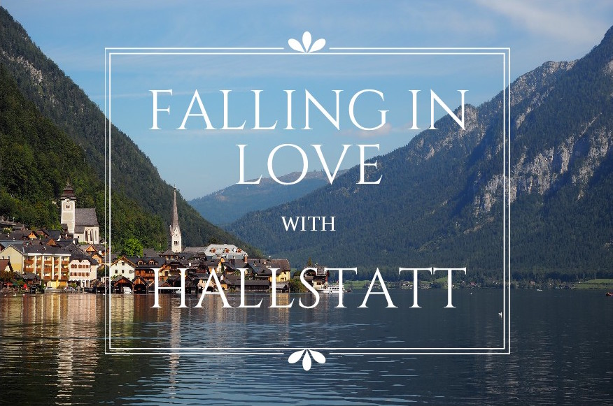 falling in love with Hallstatt
