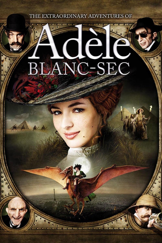 The Extraordinary Adventures of Adele Blanc-Sec (2010) พลังอะเดล ข้ามขอบฟ้า โค่น 5 อภิมหาภัย