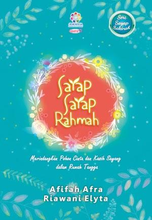 Sayap-Sayap Rahmah, By Afifah Afra & Riawani Elyta