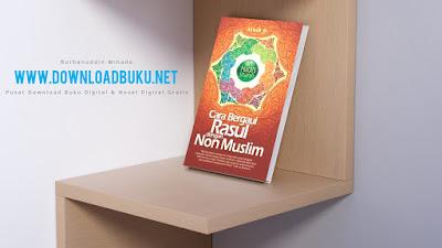 40 Hadits Shahih : Cara Bergaul Rasul Dengan Non Muslim