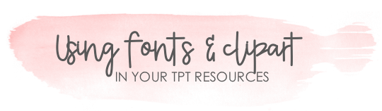 Using Fonts & Clipart on TPT Products