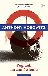 """""""Pogrzeb na zamówienie"""" Anthony Horowitz"""