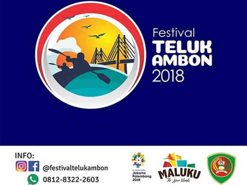 Festival Teluk Ambon 2018 Siap Berlangsung Meriah