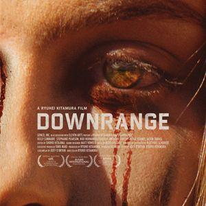 Hạ Sát - Downrange (2018)